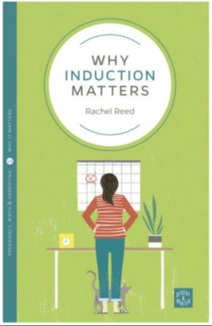 Why Induction Matters, Rachel Reed, induction, birth, Danielle Bestall,
